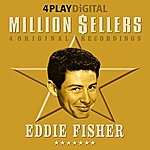 Eddie Fisher Million Sellers - 4 Track Ep