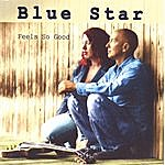 Blue Star Feels So Good