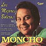 Moncho Los Mejores Boleros, Vol. 2