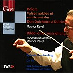 Sylvain Cambreling Ravel, M.: Bolero / Valse Nobles Et Sentimentales / Don Quichotte A Dulcinee / Mussorgsky, M.: Pictures At An Exhibition