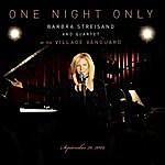Barbra Streisand One Night Only: Barbra Streisand And Quartet At The Village Vanguard, September 26, 2009