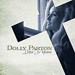 Dolly Parton Letter To Heaven: Songs Of Faith & Inspiration