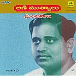 Ghantasala Animuthyalu - Hits Of Ghantasala - Vol - 10