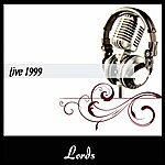 The Lords Live 1999