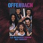 Jacques Offenbach Le Denier Show Au Forum