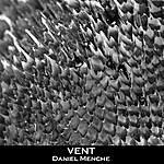 Daniel Menche Vent