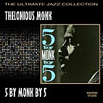 Thelonious Monk 5 By Monk By 5
