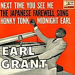 Earl Grant Vintage Vocal Jazz / Swing No. 102 - Ep: Next Time You See Me