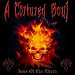 Tortured Soul Kiss Of The Thorn