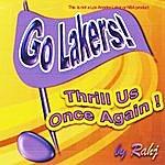 Rahj Go Lakers Thrill Us Once Again