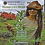 Sahra Indio Marijuana Music