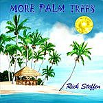 Rick Steffen More Palm Trees