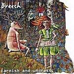Breech Tarnish And Undress