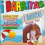 I Barritas Gambale Twist