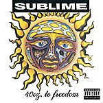 Sublime 40oz To Freedom (Parental Advisory)