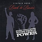Cynthia Rose Back To Basics: Music That Gives Young People Power