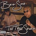 Big SMO The True South (Parental Advisory)