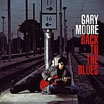 Gary Moore Back To The Blues (Reissue)