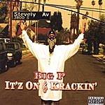 Big P It'z On & Krackin' Vol. 1 (Parental Advisory)