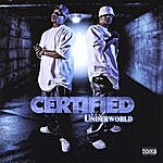 Certified The Underworld (Parental Advisory)