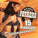 Banda Potrero 15 Corridos Duranguenses