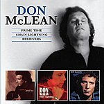 Don McLean Prime Time / Chain Lighting / Believers