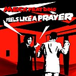 Meck Feels Like A Prayer (Feat. Dino)