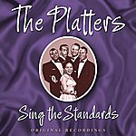 The Platters Sing The Standards (Digitally Remastered)