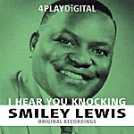 Smiley Lewis I Hear You Knocking - 4 Track Ep