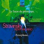 Kent Nagano Le Sacre Du Printemps/Persephone