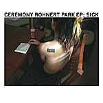 Ceremony Sick (2-Track Single)