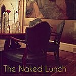 Naked Lunch The Naked Lunch - Ep