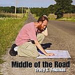 Tracy S. Feldman Middle Of The Road