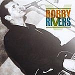 Bobby Rivers V