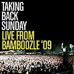 Taking Back Sunday Live From Bamboozle 2009 (B3)