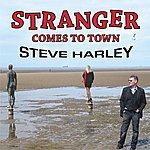 Steve Harley Stranger Comes To Town