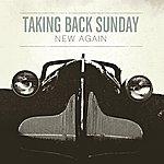 Taking Back Sunday New Again (Uk 7digital)(2-Track Single)