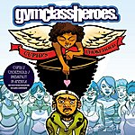 Gym Class Heroes Cupid's Chokehold / Breakfast In America (3-Track Maxi-Single)