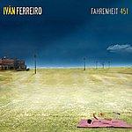 Ivan Ferreiro Fahrenheit 451 (Single)
