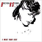 Brenda K. Starr I Want Your Love