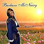 Barbara McNairy Restoration