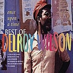 Delroy Wilson Once Upon A Time: The Best Of Delroy Wilson