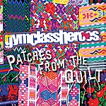 Gym Class Heroes Patches From The Quilt EP