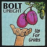 Bolt Upright Up For Grabs