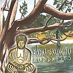 Bodhi Bodhi And The Kung Fu Buddhists