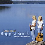 The Boggs Take Time - Songs Of Praise