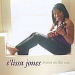 E'lissa Jones Sweet As The Sun