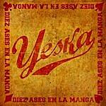 Yeska Diez Ases En La Manga