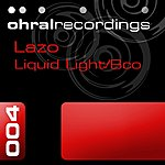Lazo Liquid Light / Bco