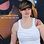 Arlene McCann Who You Say You Are